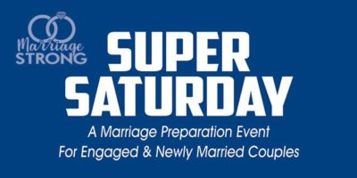 Marriage Strong Super Saturday