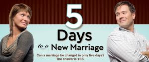 5 Days to a New Marriage